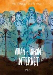 The Internet of Hate and Loathing (Vihan ja inhon internet, Kosmos 2017) , by Johanna Vehkoo