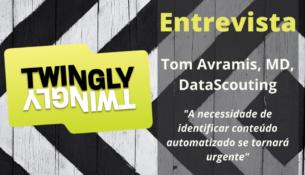 Twingly Entrevista com Tom Avramis, co-fundador e sócio-gerente da DataScouting, uma empresa de software que fornece soluções em monitoramento de mídia.