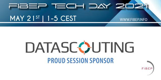 FIBEP Tech Day 2021_SESIÓN PATROCINADA DATASCOUTING